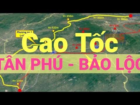 Video trên cao toàn tuyến cao tốc Tân Phú - Bảo Lộc