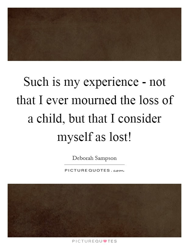 Loss Child Quotes Loss Child Sayings Loss Child Picture Quotes
