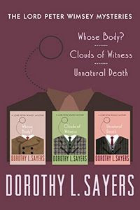The Lord Peter Wimsey Mysteries by Dorothy L. Sayers