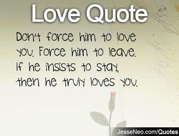 Quotes About Forced Love 56 Quotes