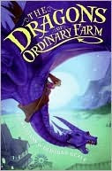The Dragons of Ordinary Farm by Tad Williams