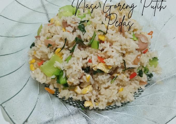 Resep Nasi Goreng Putih Pedas Lezat
