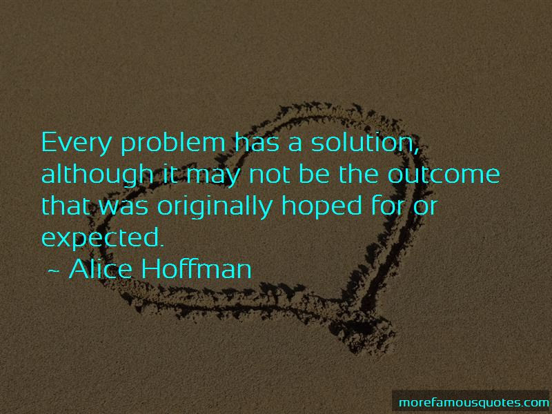 Problem Has Solution Quotes Top 44 Quotes About Problem Has