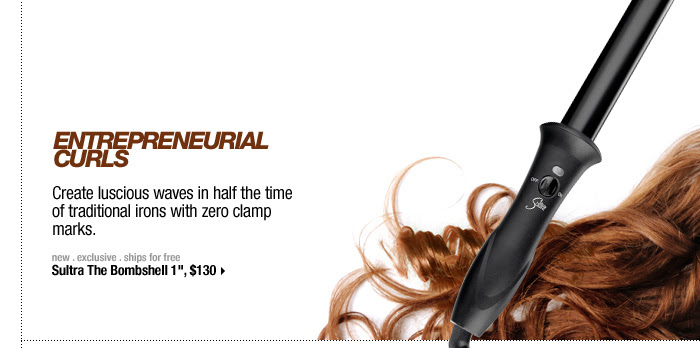 ENTREPRENEURIAL CURLS. Create luscious waves in half the time of traditional irons with zero clamp marks. new . exclusive . ships for free. Sultra The Bombshell 1'', $130 >