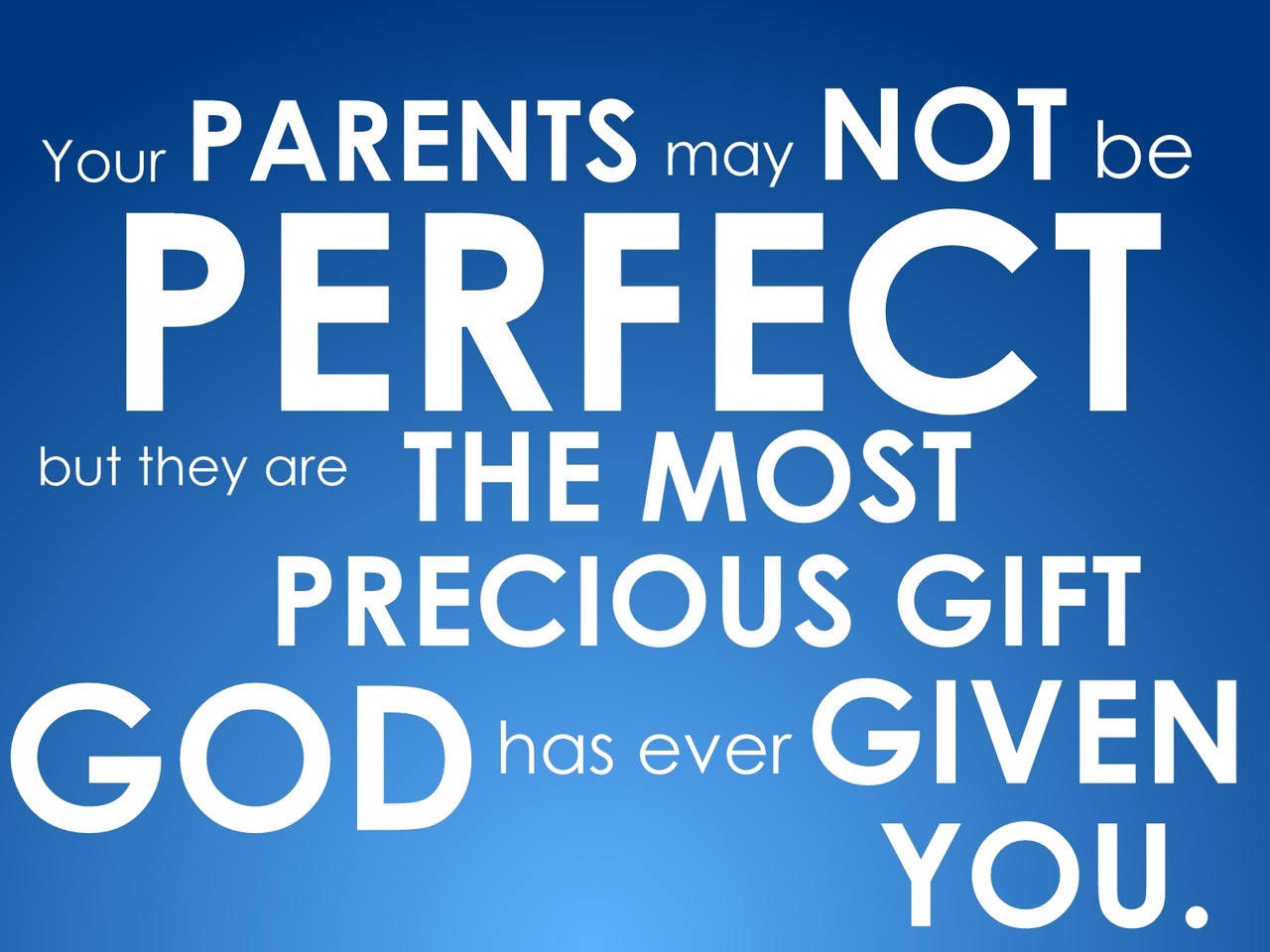 Your Parents May Not Be Perfect Family Quote Quotespicturescom