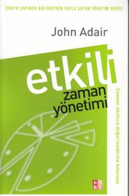 Etkili Zaman Yönetimi John Adair bky babıali kültür yayıncılığı istanbul