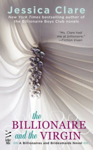 The Billionaire and the Virgin - Jessica Clare