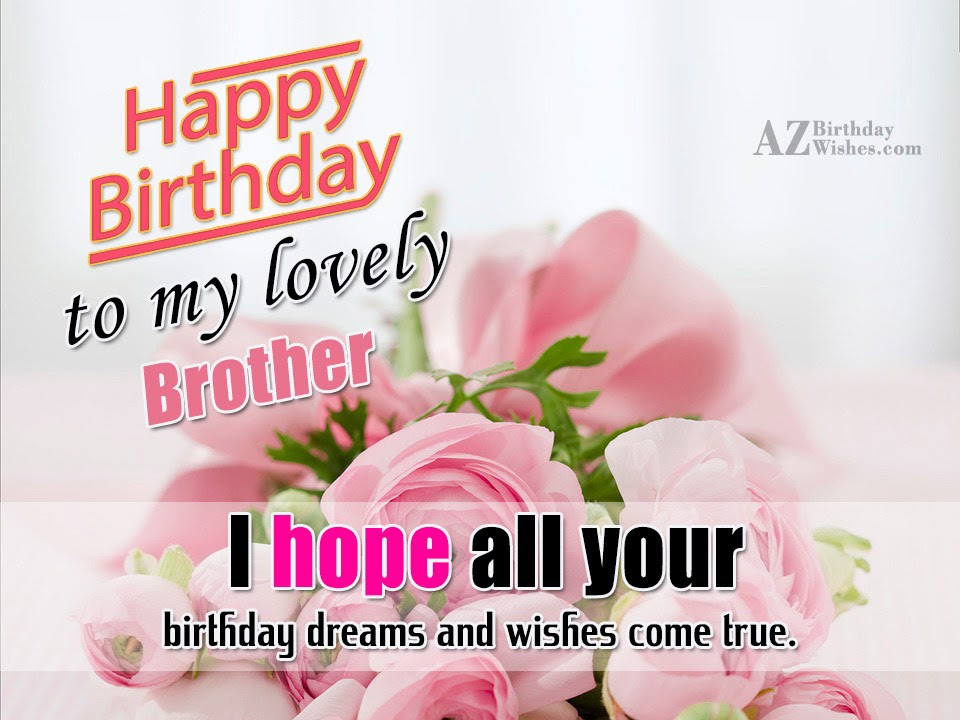 Happy Birthday Wishes To A Lovely Brother Images Big Brother
