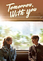 Tomorrow with You - Season 1