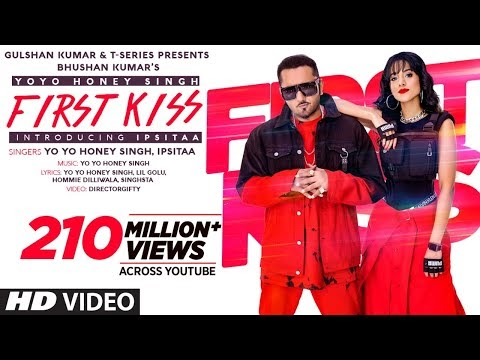First Kiss Song Lyrics-  Ipsita, Yo Yo Honey Singh