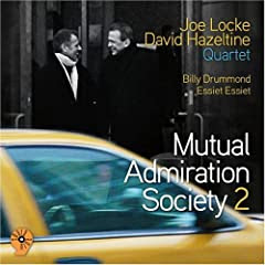 Joe Locke & David Hazeltine: Mutual Admiration Society 2 cover