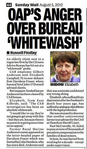 OAP'S ANGER OVER BUREAU 'WHITEWASH' Sunday Mail August 5 2012