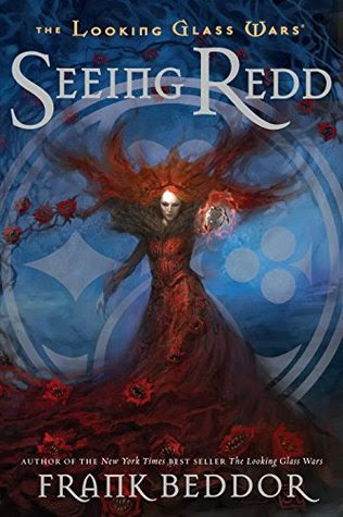 Seeing Redd (The Looking Glass Wars, #2)