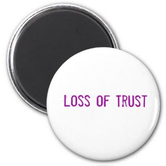 Loss of Trust zazzle_magnet