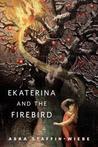 Ekaterina and the Firebird: A Tor.Com Original