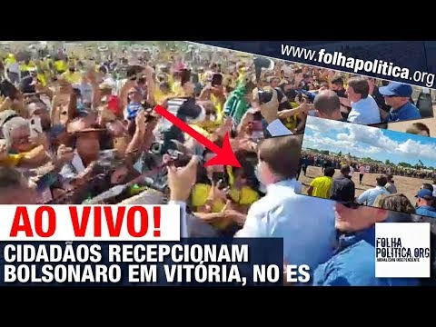 AO VIVO: CIDADÃOS RECEPCIONAM O PRESIDENTE JAIR BOLSONARO EM VITÓRIA, NO ESPÍRITO SANTO