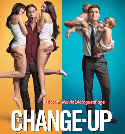 The Change Up Quotes Movie Dialogues