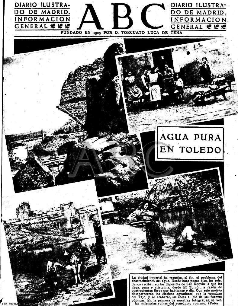 El agua del Torcón llega a Toledo. Portada del diario ABC del 5-10-1948