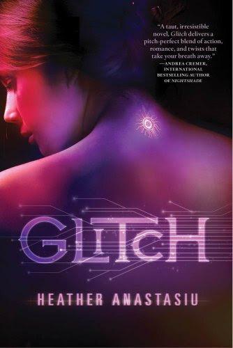 Glitch (A Glitch Novel) by Heather Anastasiu