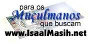 Para os Mulsumanos que buscam... IsaalMasih.net