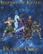 Legends of Kralis Players Guide: Playtest Version