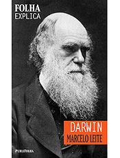 Livro mostra como Darwin mudou o mundo com idéias revolucionárias