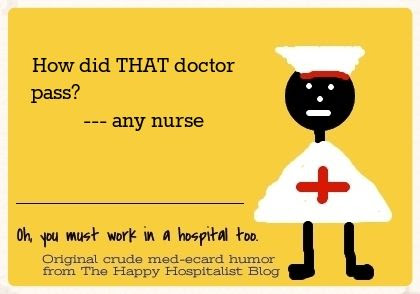 How did that doctor pass any nurse ecard humor photo.