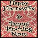 Happy Housewife & Penny Pinching Mom