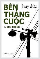 Cover for 'Bên Thắng Cuộc: Giải phóng'