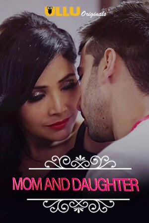Charmsukh (Mom And Daughter) 2019 S01 Complete Hindi 720p WEB-DL 150MB