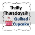 Thrifty Thursday @ Quilted Cupcake