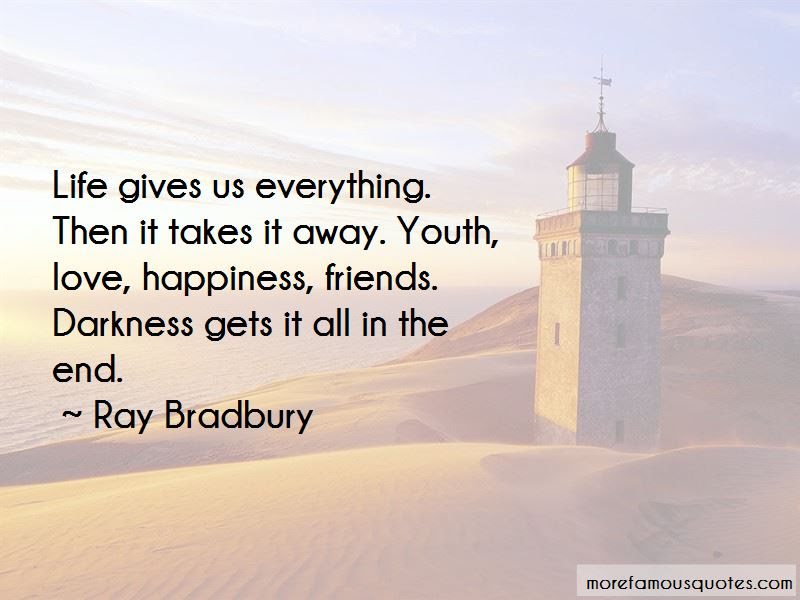 Quotes About Life Love Friends And Happiness Top 8 Life Love Friends And Happiness Quotes From Famous Authors