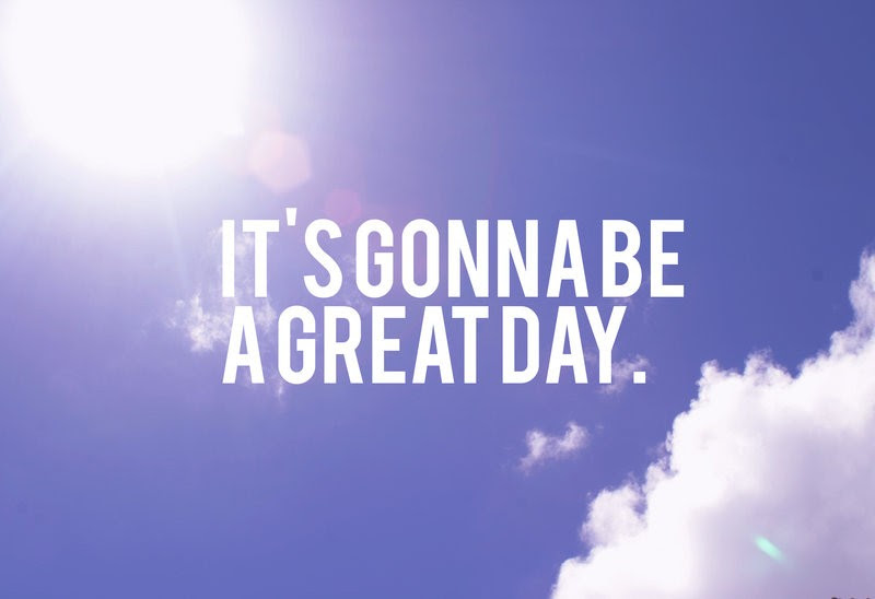 Its A Wonderful Day Quote Quote Number 805085 Picture Quotes