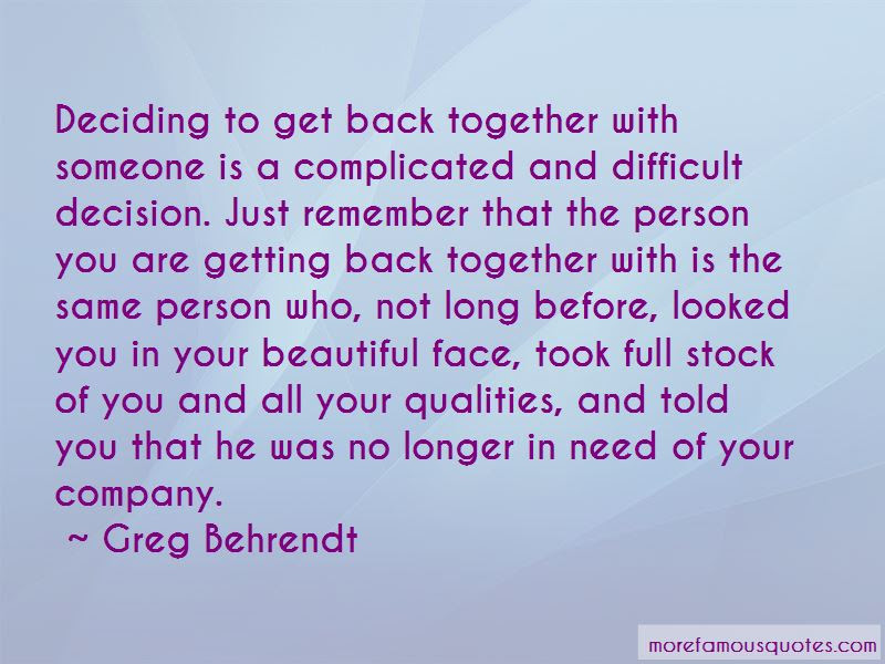 Quotes About Getting Back Together With An Ex Top 23 Getting Back