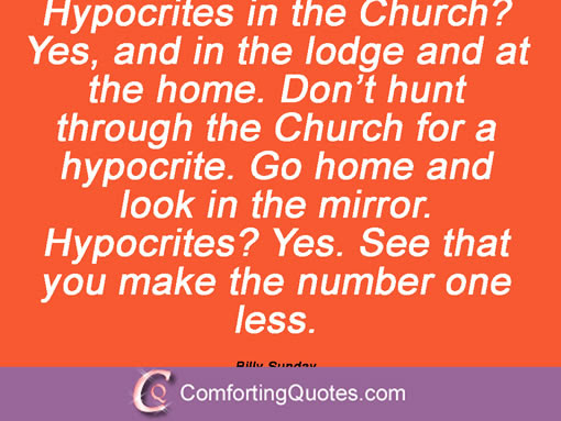 Quotes About Church Hypocrites 36 Quotes