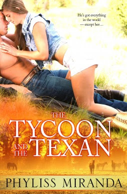 The Tycoon and the Texan by Phyliss Miranda