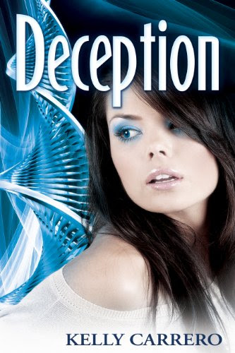 Deception (Evolution Series Book 3) by Kelly Carrero