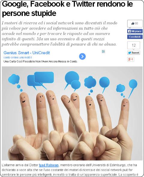 http://tech.fanpage.it/google-facebook-e-twitter-rendono-le-persone-stupide/