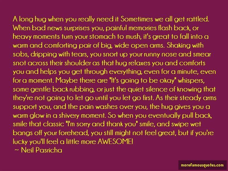 Sometimes We Just Need A Hug Quotes Top 4 Quotes About Sometimes We