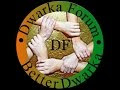 Dwarka Forum on Youtube