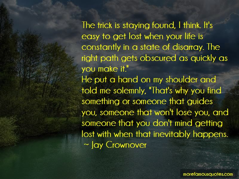 Quotes About Staying On The Right Path Top 3 Staying On The Right