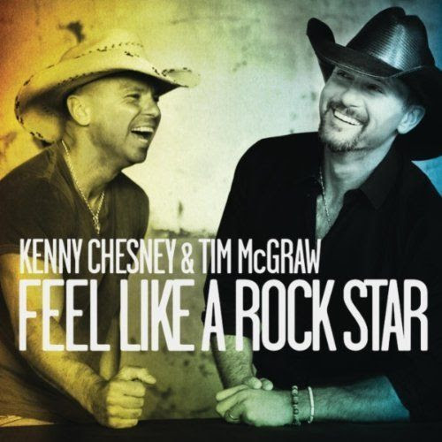 Feel Like a Rock Star  (Cover), Kenny Chesney, Tim McGraw