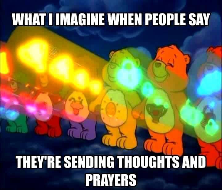 Thoughts And Prayers Funny