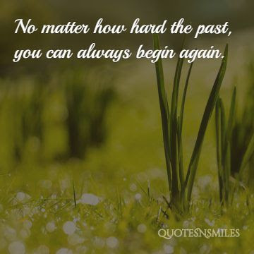 Quotes 3 471 All New Inspirational Quotes New Beginnings Starting Over