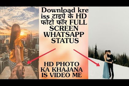 How to download HD photo for full screen whatsapp status | mehul jora