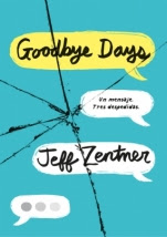 The Goodbye Days Jeff Zentner