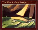 The Wreck of the Zephyr by Chris Van Allsburg: Book Cover