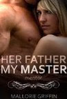 Her Father, My Master: Mentor