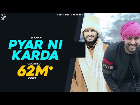 Pyar Ni Karda | G khan ft. Garry Sandhu | Official Video Song | Fresh Media Records
