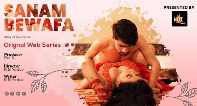 Sanam Bewafa (2020) - HotMasti WEB Series Season 1